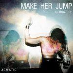 #GrindMusic Acmatic – Make Her Jump