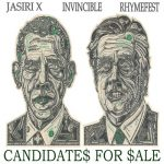 Candidates For Sale – Jasiri X ft Invincible and Rhymefest