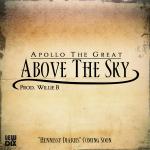 "Apollo The Great ""Above The Sky"" [Single]"