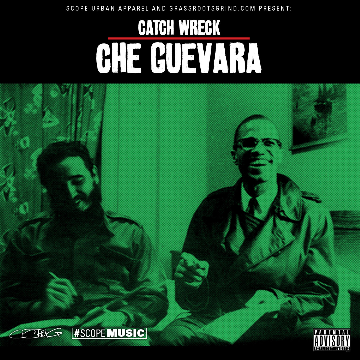 Catch Wreck - Che Guevara