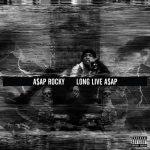 A$AP Rocky – 'LONG LIVE A$AP' [Single]