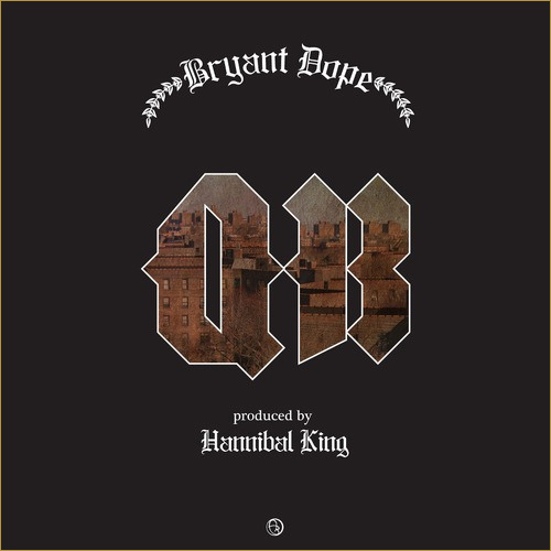Bryant Dope – QB (prod. Hannibal King)