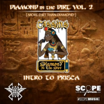 Cassius the 5th – Intro to Prisca – Diamond in the Dirt Vol. 2 [AUDIO]