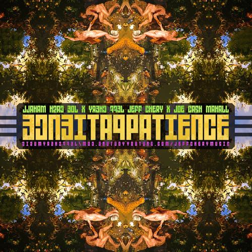Jeff Chery - Patience Feat Joe Cash Mahall