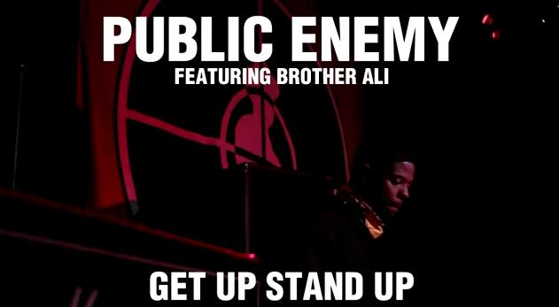 Public Enemy - Get Up Stand Up Featuring Brother Ali