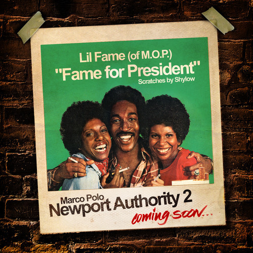 Marco Polo ft. Lil Fame- Fame For President