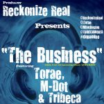 The Business – Torae X M-Dot X Tribeca (Produced By Reckonize Real)
