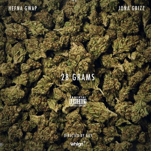 Hefna Gwap ft. Jona Grizz - 28 Grams