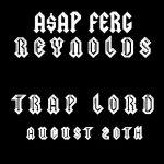 A$AP Ferg – Reynolds feat. Danny Brown