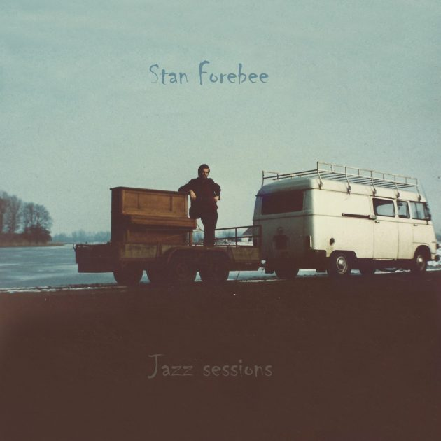 stan forbee jazz sessions