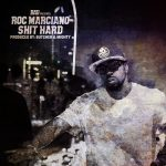 """Roc Marciano """"Shit Hard"""" (Produced By Frank The Butcher & Paul Mighty)"""