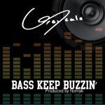 GreyScale – Bass Keep Buzzin' (prod. by Nomak)