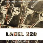 EvillDewer Presents: 'Label 228' The Scope Tape Vol. 2