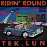 Ridin' Round by Tek.lun