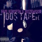 Hus Kingpin & Rozewood – 100$ Taper