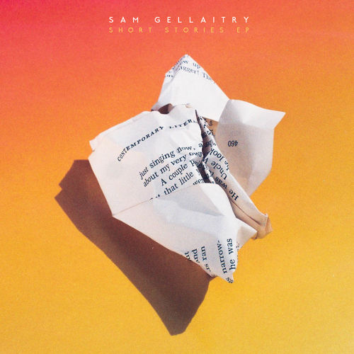 Sam Gellaitry - Short Stories