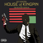 Hus Kingpin (@HusKingpin) #HOKTRE (House Of Kingpin : The Revamp Edition)