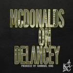 B.I.C. (Bitches Is Crazy) – McDonalds On Delancey (Prod. By Hannibal King)