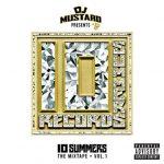 DJ MUSTARD – '10 SUMMERS: THE MIXTAPE VOL. 1′