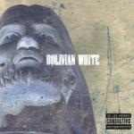 Bolivian White feat. SmooVth, Maverick Montana, Rigz & Codenine