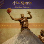 Hus Kingpin – Richard Dumas – The Mixtape