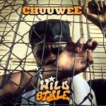 Chuuwee – WildStyle (Official FREE Album Download)