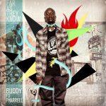 #GrindMusic Buddy Ft. Pharrell – As Far As They Know