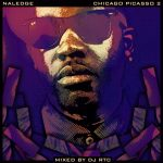"""Naledge: """"Girls of The World"""" feat Alex Wiley & Vic Mensa [Single]"""