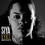 SIYA – D.Y.K.E. (Damn You Killin Em)