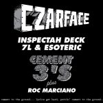 'Cement 3′s' – CZARFACE (Inspectah Deck & 7L & Esoteric) ft. Roc Marciano