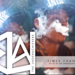 AK – Times Change ( The Underachievers )