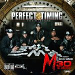 """M30 – """"Perfect Timing"""" The Mixtape"""