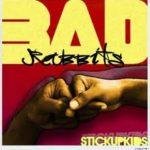 Bad Rabbits – Stick up Kids EP