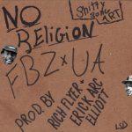 Flatbush ZOMBiES x The Underachievers – No Religion