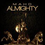 "MAHD – ""MAHD ALMIGHTY"" EP"