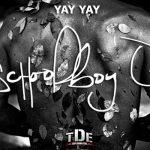 ScHoolboy Q – Yay Yay (prod. Boi-1da & The Maven Boys) [Single]