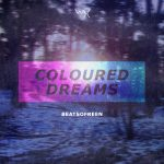 Beatsofreen – Coloured Dreams EP