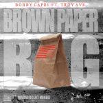 Brown Paper Bag ft. Troy Ave x Kaye Mahogany x Slangston Hughes