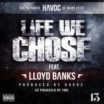 Havoc – Life We Chose