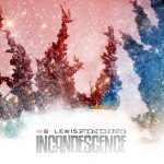 Finding Incandescence by B. Lewis