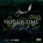 JuneLyfe – Not UR Time