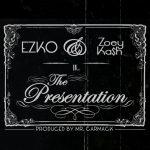 Ezko – THE PRESENTATION – Feat Zoey Ka$h (Prod. Mr. Carmack)
