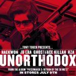 "Tony Touch presents… Raekwon, JD Era, Ghostface Killah, and RZA ""Unorthodox"""