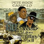 "Pete Rock x Camp Lo ""80 Blocks From Tiffany's Pt 2"""