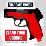 Pharoahe Monch – Stand Your Ground
