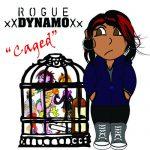 Rogue Dynamo – Caged [Prod. Kidclass]