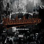 """Black Dave – """"Wadadaang"""" Feat. Bodega Bamz"""