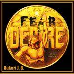 Bakari J.B. Fear and Desire