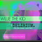 "New Music: Willie The Kid f/ Sean Price & Sha Stimuli ""Delirium"""