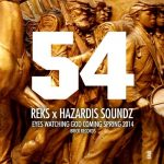 "Reks x Hazardis Soundz – ""54"""